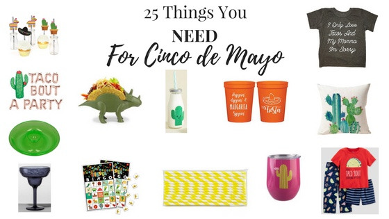 25 Things You Need For Cinco de Mayo