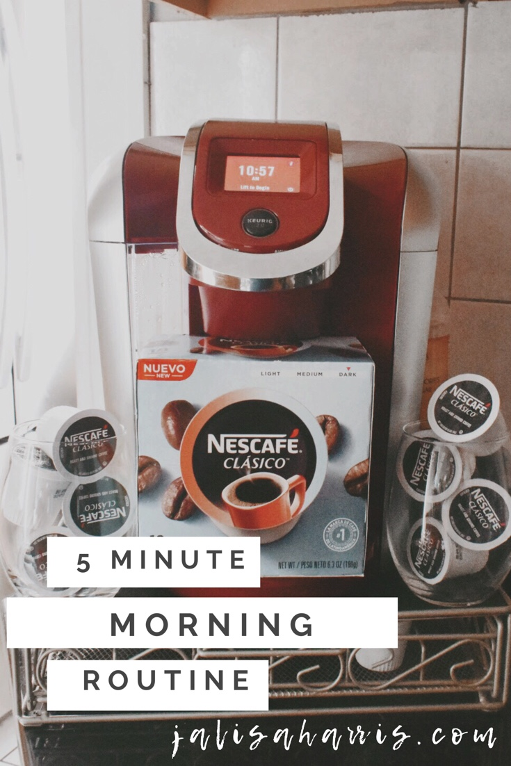 5 MINUTE MORNING ROUTINE